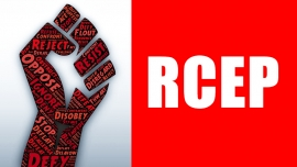 Oppose RCEP deal; It will further devastate people's life