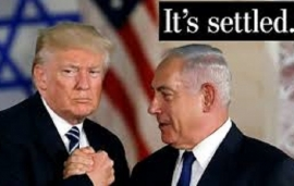 Condemn Trump administration's blatant justification of illegal Israeli settlements in West Bank undermining people's struggle for Palestinian state!