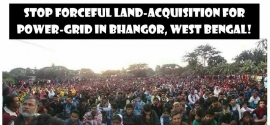 Support the Anti-Power Grid Struggle of Bhangar in South 24 Pargana, West Bengal