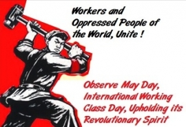 Observe May Day Upholding Its Revolutionary Spirit