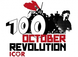 INTERNATIONAL CULMINATION OF OCTOBER REVOLUTION CENTENARY BY ICOR
