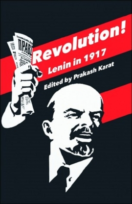 REMEMBER WHAT LENIN SAID AGAINST TURNING REVOLUTIONARY TEACHERS IN TO HARMLESS ICONS! - K N Ramachandran