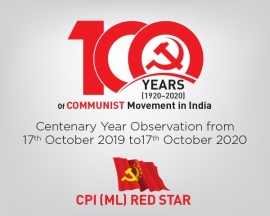 Observe the Century of Communist Movement in India from 17th October, 2019 to 17th October, 2020;