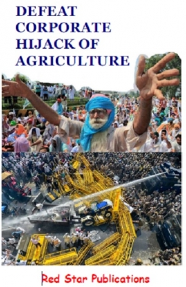 Defeat Corporate Hijack on Agriculture - An English Booklet on Peasant Movement by Red Star Publication