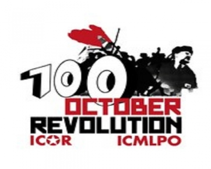 ICOR Call: Campaign for the 100th Anniversary of the Socialist October Revolution
