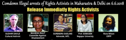 CPI(ML) Red Star condemns the arrest of Surendra Gadling, Sudhir Dhawale, Rona Wilson, Shoma Sen, Mahesh Raut and Rana Jacob on 6th  June.