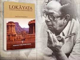 TRIBUTE TO COMRADE DEBIPRASAD: CHAPTER I 'LOKAYATA': THE INDIAN MATERIALISM  - Sankar